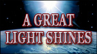 A GREAT LIGHT SHINES video thumbnail