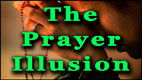 THE PRAYER ILLUSION video thumbnail