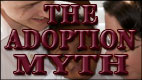 THE ADOPTION MYTH video thumbnail
