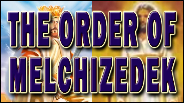 THE ORDER OF MELCHIZEDEK video thumbnail
