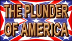 THE PLUNDER OF AMERICA video thumbnail